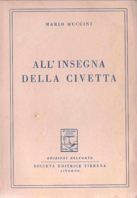 Mario Muccini all'insegna della Civetta 1953 copertina