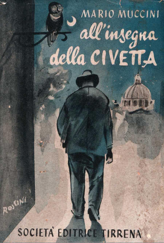 Mario Muccini - all'insegna della CIVETTA  sovracopertina.
